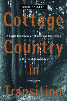 Cottage Country in Transition av Greg Halseth (Innbundet)