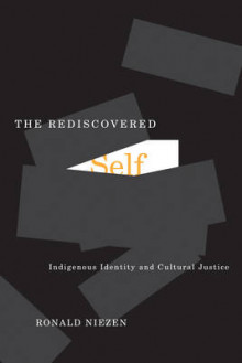 The Rediscovered Self av Ronald Niezen (Heftet)