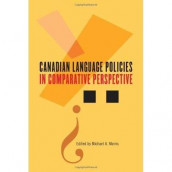 Canadian Language Policies in Comparative Perspective av Michael A. Morris (Heftet)