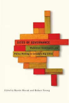 Sites of Governance av Martin Horak og Robert J. Young (Heftet)