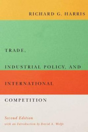 Trade, Industrial Policy, and International Competition, Second Edition av Richard G. Harris (Innbundet)