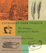 Omslag - Catharine Parr Traill's The Female Emigrant's Guide