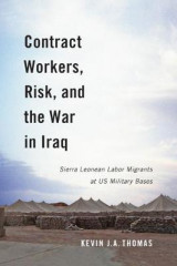 Omslag - Contract Workers, Risk, and the War in Iraq