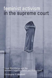 Feminist Activism in the Supreme Court av Christopher P. Manfredi (Heftet)