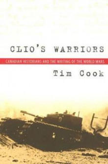 Clio's Warriors av Tim Cook (Heftet)
