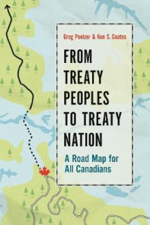 From Treaty Peoples to Treaty Nation av Greg Poelzer og Ken S. Coates (Innbundet)