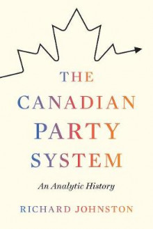 The Canadian Party System av Richard Johnston (Heftet)