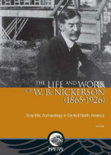 Omslag - The Life and Work of W. B. Nickerson (1865-1926)