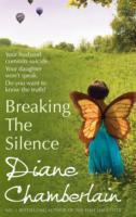 Breaking the Silence av Diane Chamberlain (Heftet)