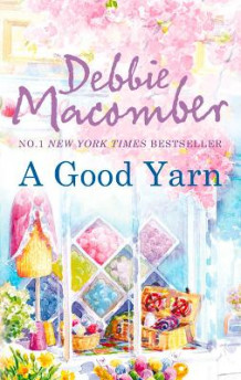 Blossom Street Novel: A Good Yarn av Debbie Macomber (Heftet)