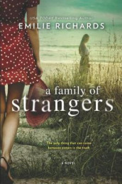 A Family of Strangers av Emilie Richards (Innbundet)