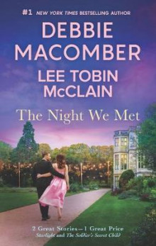 The Night We Met av Debbie Macomber og Lee Tobin McClain (Heftet)