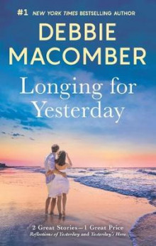 Longing for Yesterday av Debbie Macomber (Heftet)