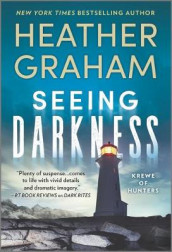 Seeing Darkness av Heather Graham (Heftet)
