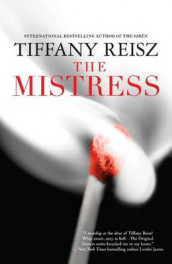 The Mistress av Tiffany Reisz (Heftet)