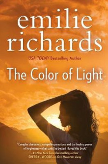 The Color of Light av Emilie Richards (Heftet)