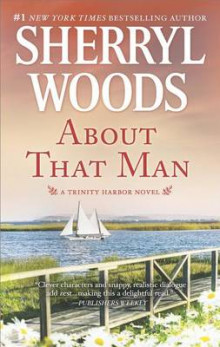 About That Man av Sherryl Woods (Heftet)