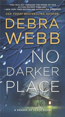 No Darker Place av Debra Webb (Heftet)