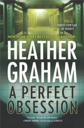 A Perfect Obsession av Heather Graham (Innbundet)