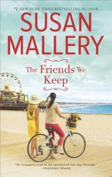 The Friends We Keep av Susan Mallery (Heftet)