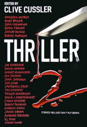 Thriller 2: Stories You Just Can't Put Down av Kathleen Antrim, Gary Braver, Sean Chercover, Blake Crouch, Robert Ferrigno, Joe Hartlaub, David Hewson, Harry Hunsicker, Lisa Jackson og Joan Johnston (Innbundet)