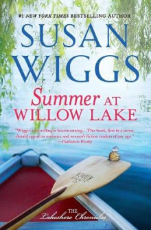 Summer at Willow Lake av Susan Wiggs (Heftet)