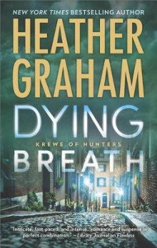 Dying Breath av Heather Graham (Heftet)