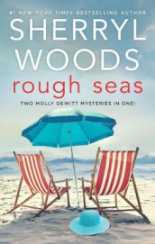 Rough Seas av Sherryl Woods (Heftet)