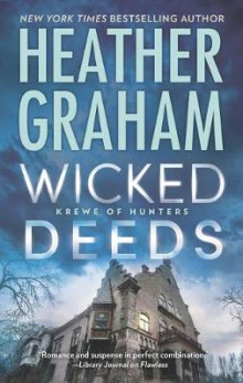 Wicked Deeds av Heather Graham (Heftet)