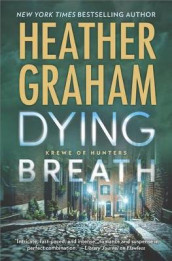 Dying Breath av Heather Graham (Innbundet)