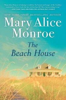 The Beach House av Mary Alice Monroe (Heftet)