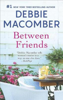 Between Friends av Debbie Macomber (Heftet)