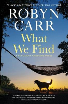 What We Find av Robyn Carr (Heftet)