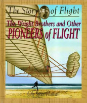 The Wright Brothers and Other Pioneers of Flight av Ole Steen Hansen (Innbundet)