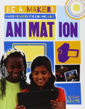 Maker Projects for Kids Who Love Animation av Sarah Levete (Heftet)