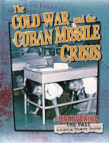 Omslag - The Cold War and the Cuban Missile Crisis