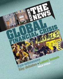 Global Financial Crisis av Philip Steele (Heftet)