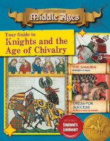 Omslag - Your Guide to Knights and the Age of Chivalry