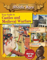 Omslag - Your Guide to Castles and Medieval Warfare