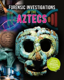 Forensic Investigations of the Aztecs av James Bow (Innbundet)