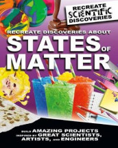 Recreate Discoveries About States of Matter av Anna Claybourne (Innbundet)