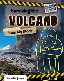 Surviving the Volcano: Hear My Story av Linda Barghoorn (Innbundet)