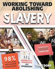 Working Toward Abolishing Slavery av Tim Cooke (Innbundet)