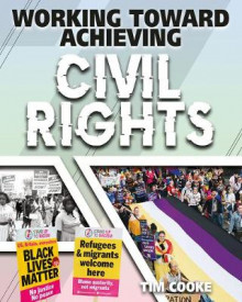 Working Toward Achieving Civil Rights av Tim Cooke (Innbundet)