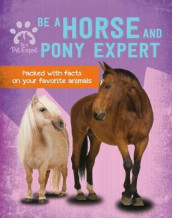 Be a Horse and Pony Expert av Gemma Barder (Innbundet)