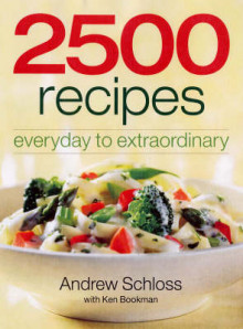 2500 Recipes av Andrew Schloss og Ken Bookman (Heftet)