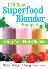 Omslag - 175 Best Superfood Blender Recipes