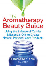Omslag - The Aromatherapy Beauty Guide