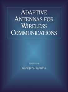 Adaptive Antennas for Wireless Communications (Heftet)