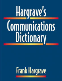 Hargrave's Communications Dictionary av Frank Hargrave (Innbundet)